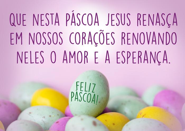 Mensagem de Páscoa Amor e a Esperança