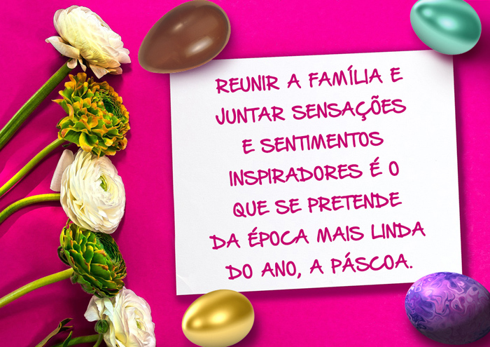 Mensagem de Páscoa Reunir a Família